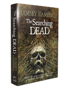 The Searching Dead [hardcover] by Ramsey Campbell